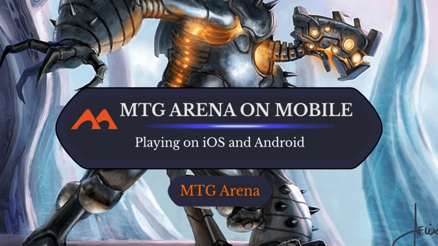 When Will We See MTG Arena on Mobile?