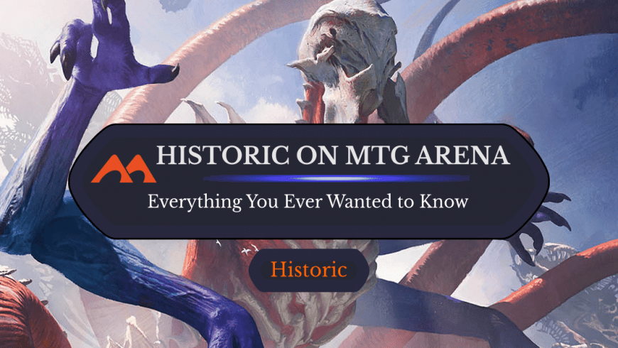 Everything You Ever Wanted to Know About Historic on MTG Arena