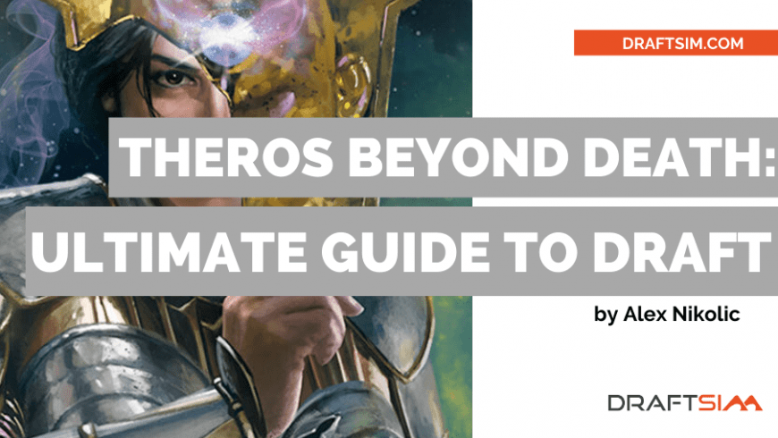 The Ultimate Guide to Theros Beyond Death Draft
