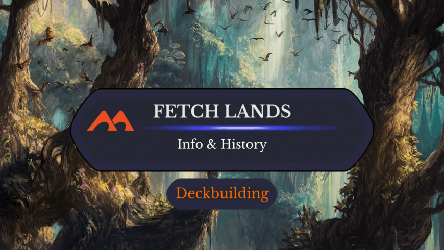 MTG Fetch Lands: What Are They and How to Get Them for Cheap