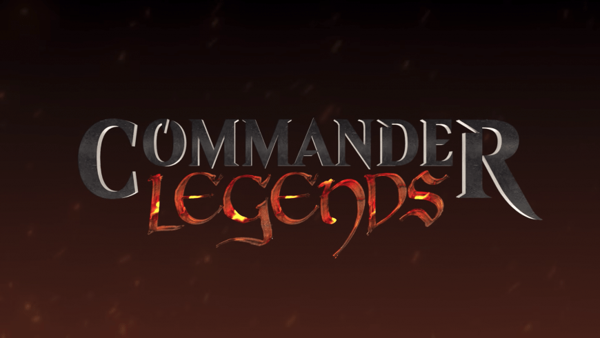 Commander Legends: Set News, Information, and Spoilers
