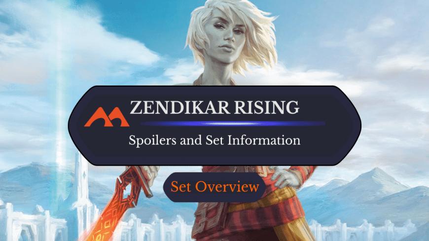 Zendikar Rising: Spoilers and Set Information