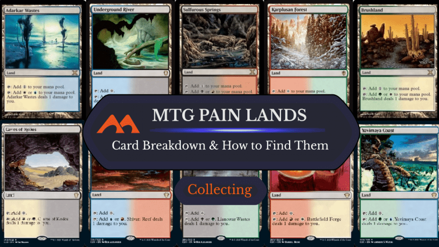 MTG Pain Lands: What Are They and Where to Find Them