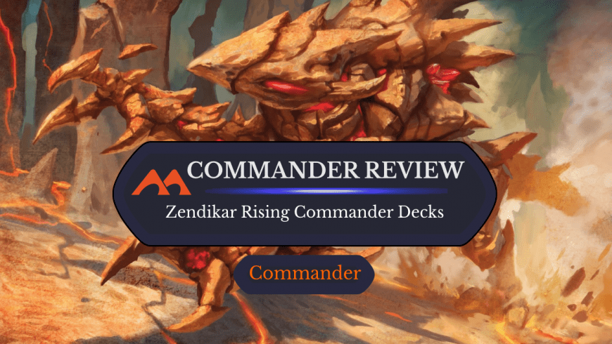 Zendikar Rising Commander Decks Product Breakdown – Are They Worth It?