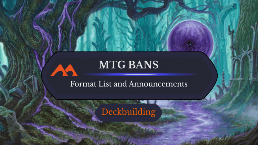 MTG Banned and Restricted List and Announcements