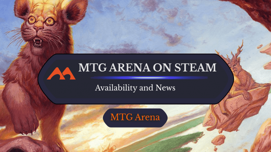 Why MTG Arena Isn't on Steam and How to Play Using Steam Link