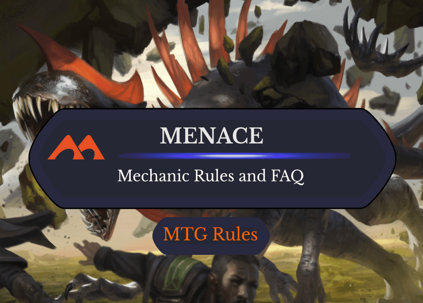Menace in MTG: Rules, History, and Cards