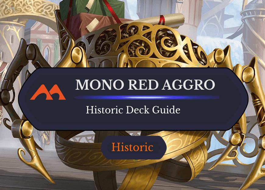 Deck Guide: Mono Red Aggro in Historic