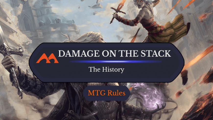 A History of Damage on the Stack in MTG