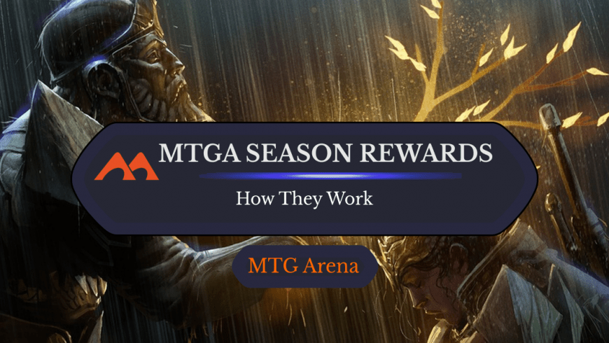 How Do MTGA Seasonal Rewards Work?