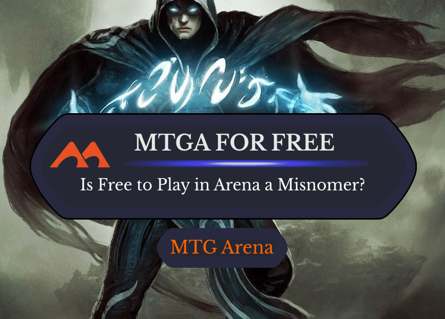 Is MTG Arena Really Free?