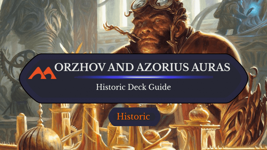 Deck Guide: Orzhov and Azorius Auras in Historic