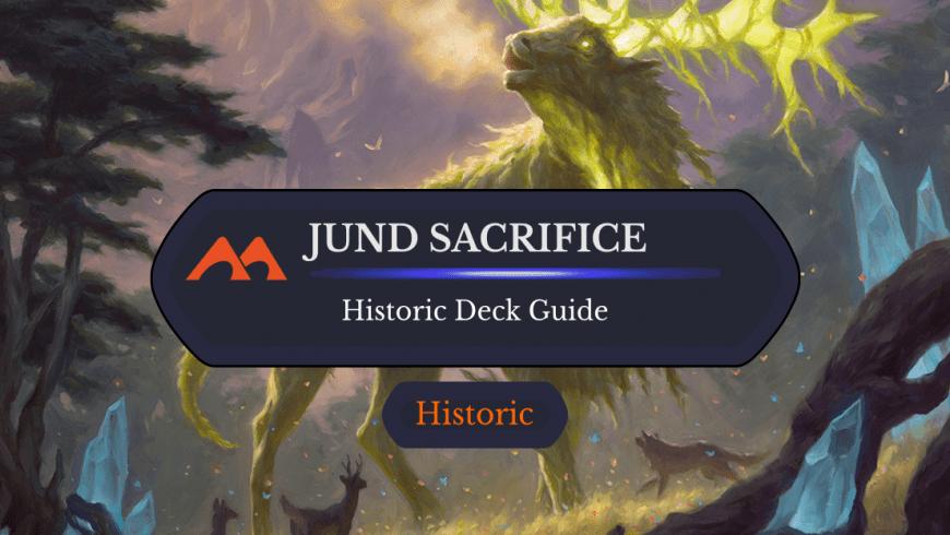 Deck Guide: Jund Sacrifice in Historic