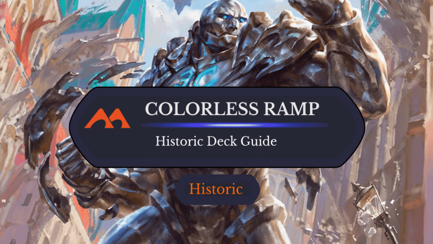 Deck Guide: Colorless Ramp in Historic