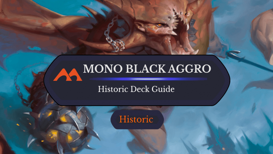 Deck Guide: Mono Black Aggro in Historic