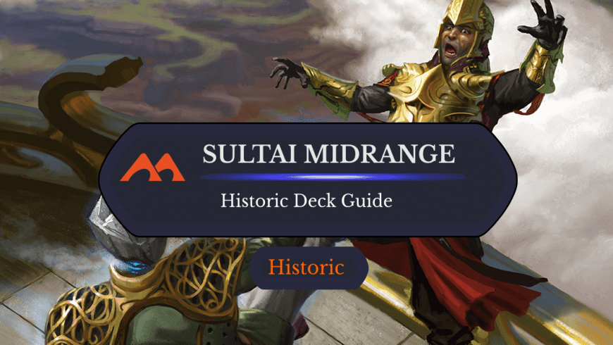 Deck Guide: Sultai Midrange in Historic