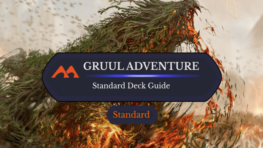 Deck Guide: Gruul Adventures in Standard