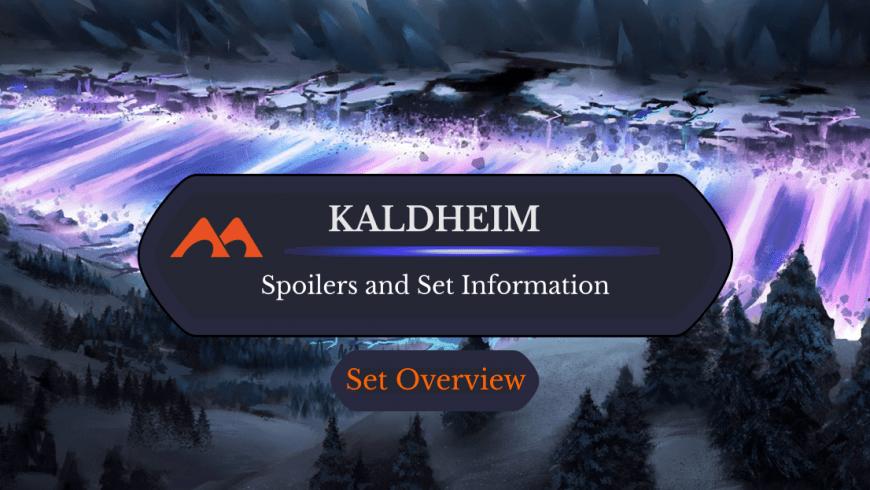 Kaldheim: Spoilers and Set Information