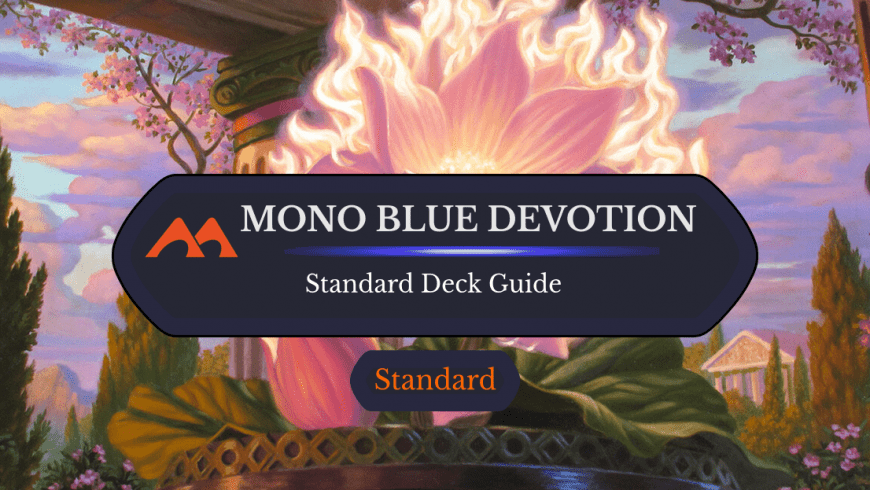 Deck Guide: Mono Blue Devotion in Standard