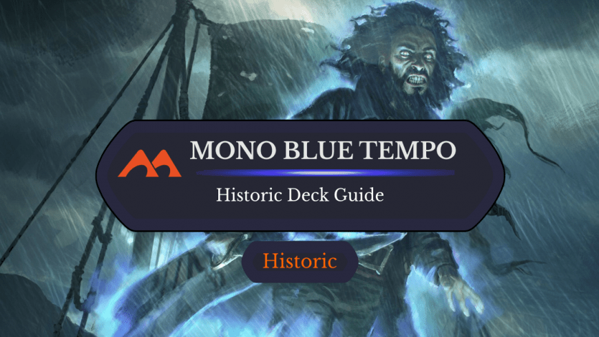 Deck Guide: Mono Blue Tempo in Historic