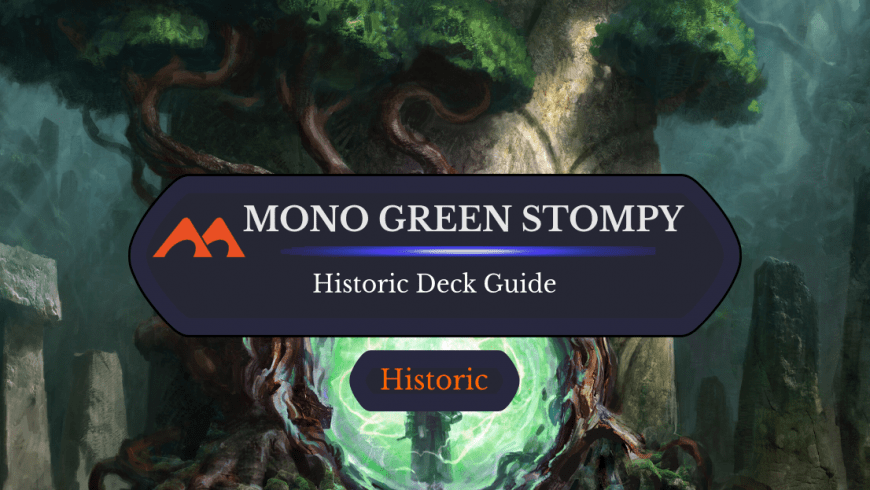 Deck Guide: Mono Green Stompy in Historic