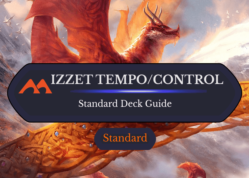 Deck Guide: Izzet Tempo/Control in Standard