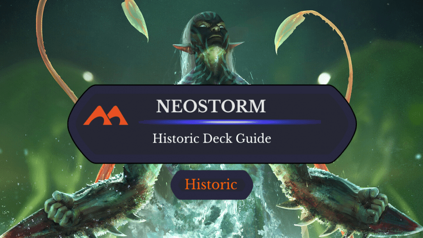 Deck Guide: Neostorm in Historic