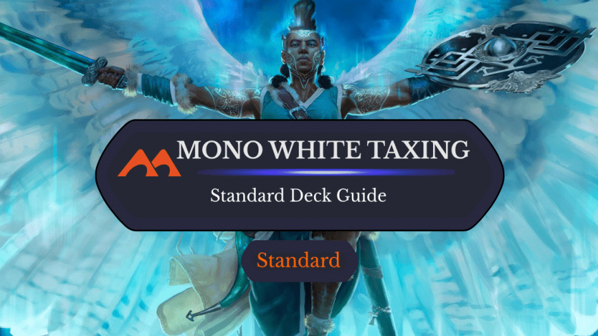 Deck Guide: Mono White Hate-Aggro in Standard