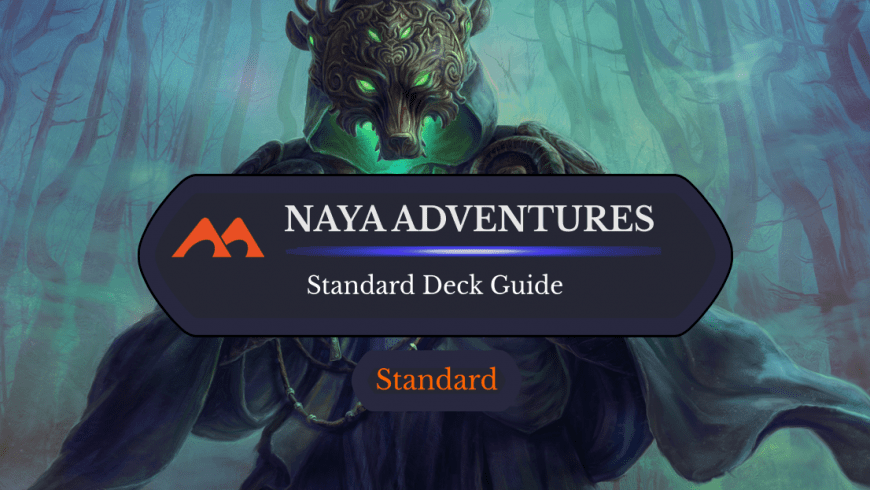 Deck Guide: Naya Adventures in Standard