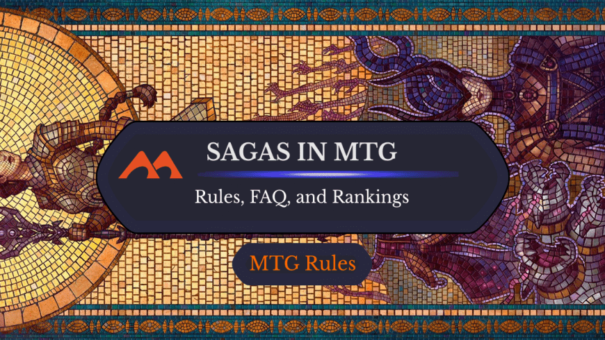 Sagas in MTG: Rules Plus Complete List and Rankings