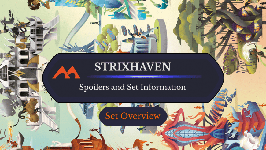 Strixhaven Set News/Information and Spoilers