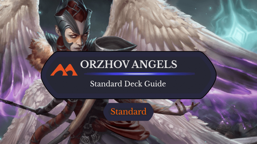 Deck Guide: Orzhov Angels in Standard
