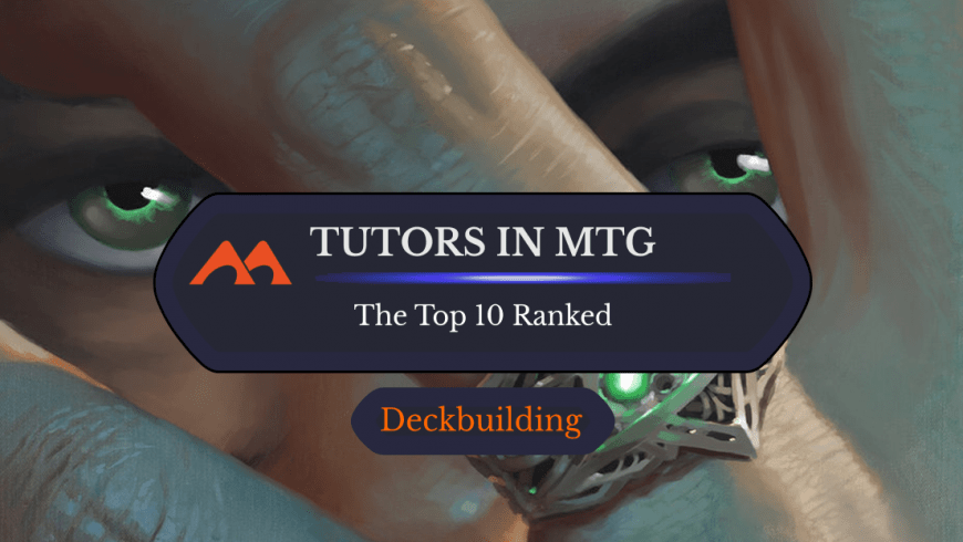 MTG Tutors: The Ultimate List and Rankings