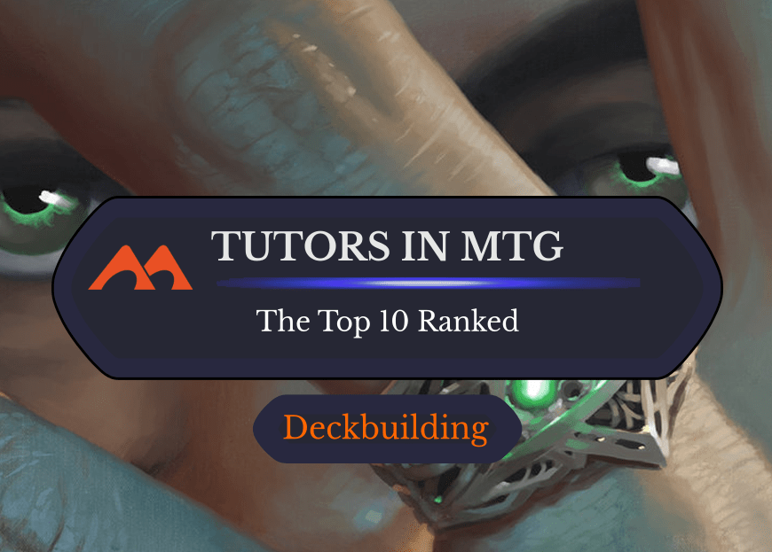 MTG Tutors: The Ultimate List and Rankings