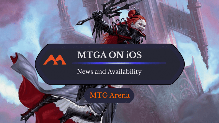 Everything You Need to Know About MTGA on iOS