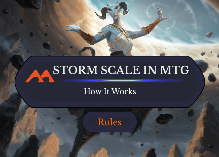 "What Is the ""Storm Scale"" for an MTG Mechanic?"