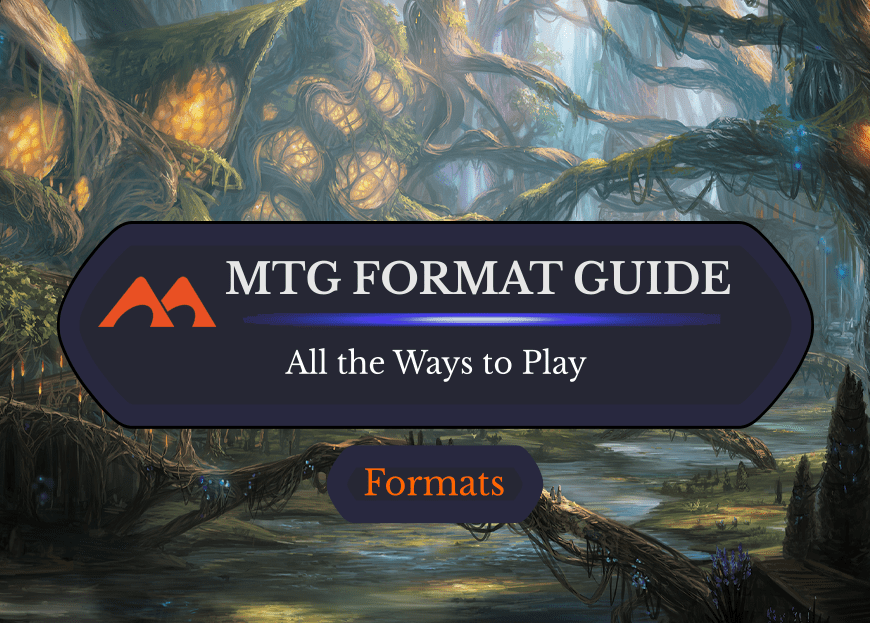 The Ultimate List of 26 MTG, MTG Arena, and MTGO Formats Explained