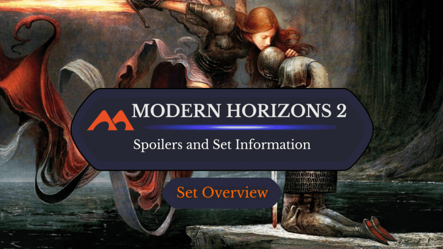 Modern Horizons 2 Set News/Information and Spoilers