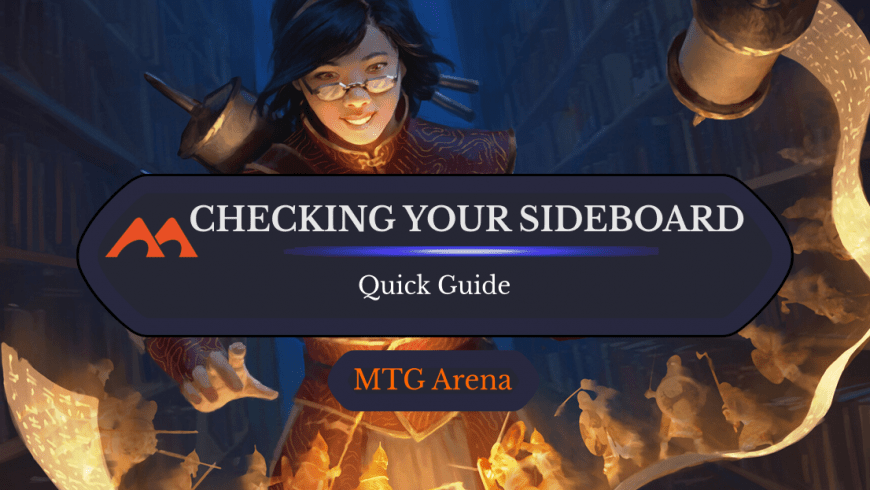 How to Check Your Sideboard During a Match in MTGA