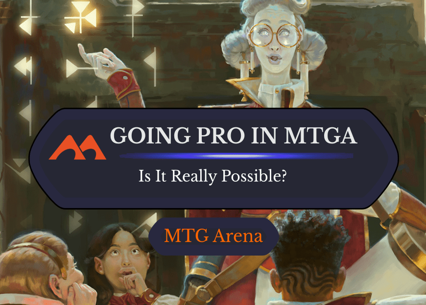 "Can You Actually Be an MTG Arena ""Pro""?"