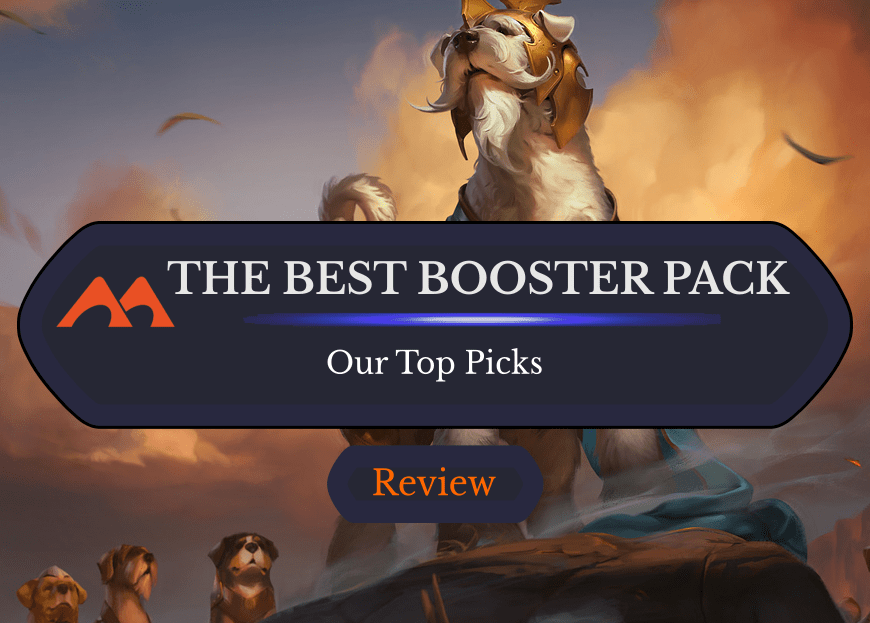 Which MTG Booster Pack Is the Best to Buy?