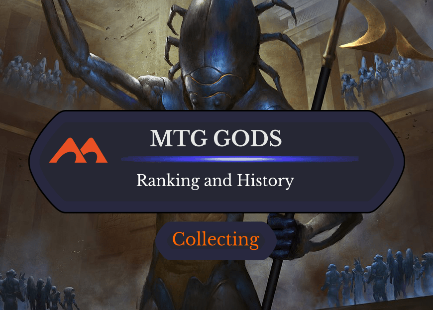 How MTG Gods Work, Plus the Top 10 Ranked