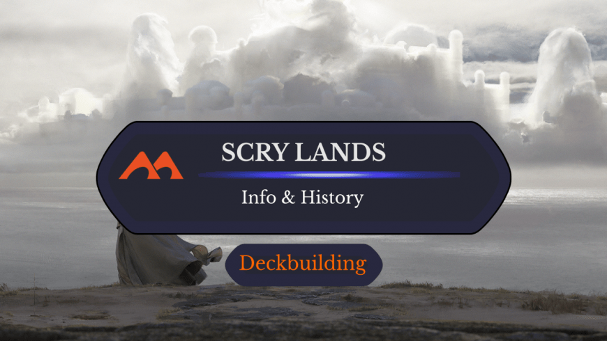 Scry Lands: History And Info