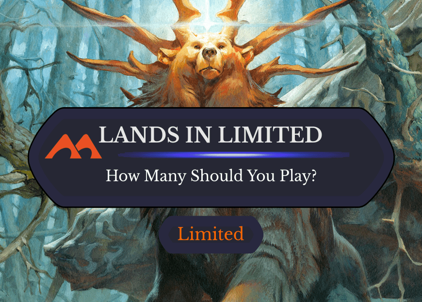 How Many Lands Should You Really Play in Limited?