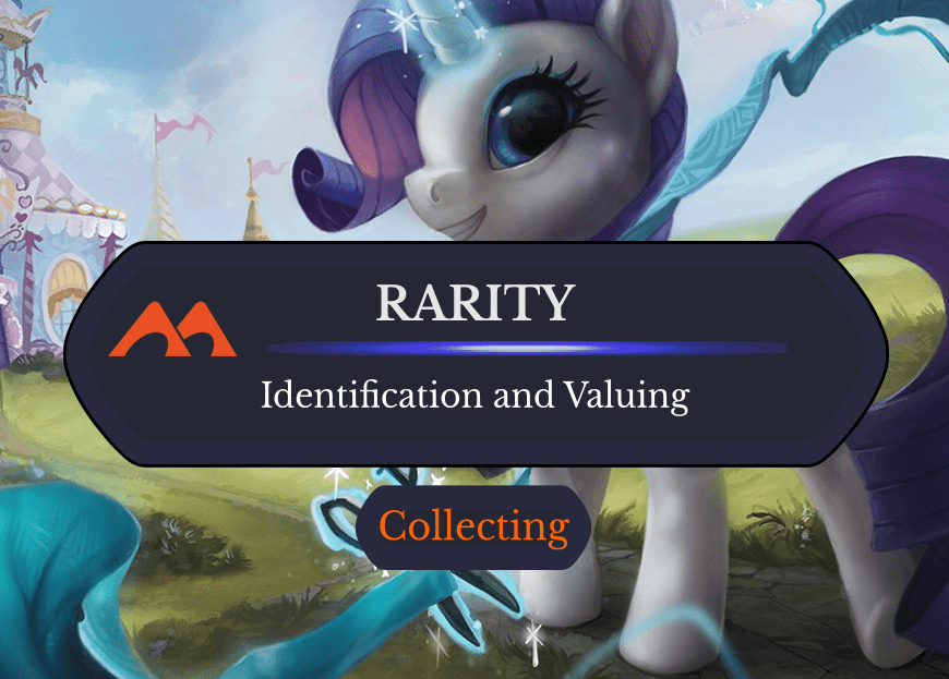 The Rarities of Magic: All About Cards from Common to Mythic
