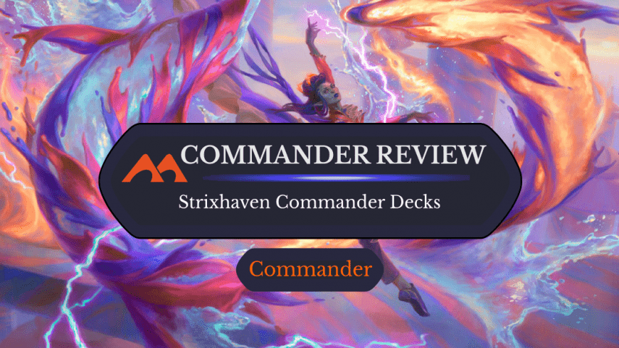 Strixhaven Commander 2021 Decks: Are They Worth It?