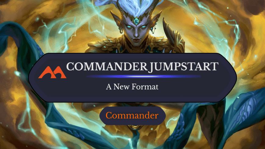 Introducing Commander Jumpstart: a Fun New Format