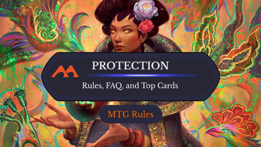 Protection in MTG: Rules, History, and Best Cards