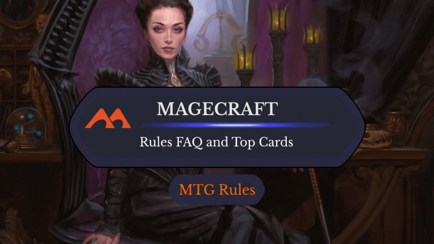 Magecraft in MTG: Rules, History, and Best Cards