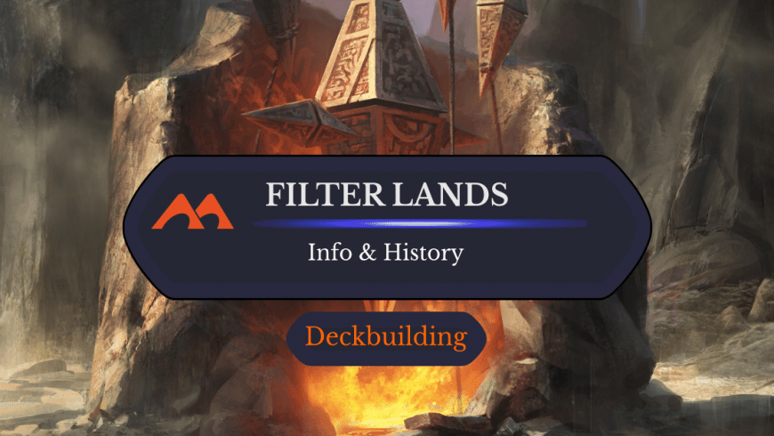 Filter Lands: History And Info